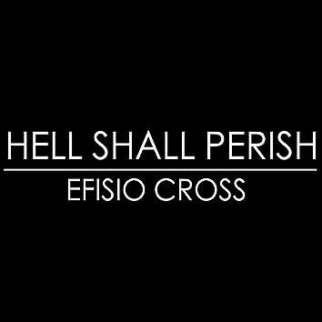Hell Shall Perish
