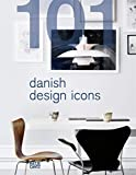 101Danish Design Icons - Lars Dybdahl u. a.