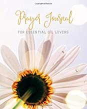 Best essential oils for prayer and worship Reviews
