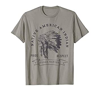 Osage Nation Native American Indian Pride Respect Love T-Shirt