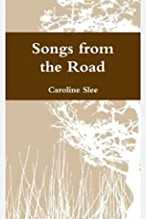 Songs from the Road Paperback