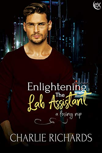 Enlightening the Lab Assistant (A Loving Nip Book 18)