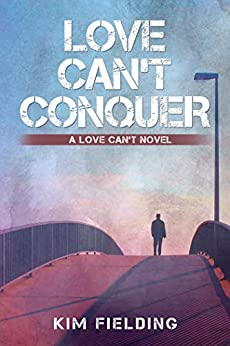 Love Can't Conquer by [Kim Fielding]