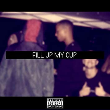 Fill Up My Cup