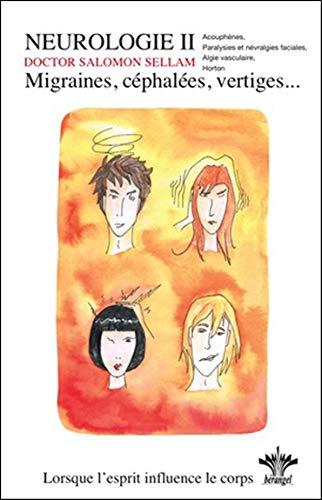 Lorsque l'esprit influence le corps - migraines, cephalees, vertiges vol. 5 (Encyclopédie de nos états d'âme)