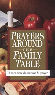 Prayers Around the Family Table: Dinner-Time Discussion & Prayer (Pocketpac Books)