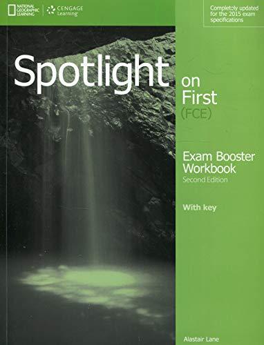 Spotlight on first. FCE exam booster. With key. Con CD Audio. Per le Scuole superiori [Lingua inglese]: Exam Booster Workbook + Audio CD + Key