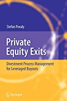 Private Equity Exits: Divestment Process Management for Leveraged Buyouts
