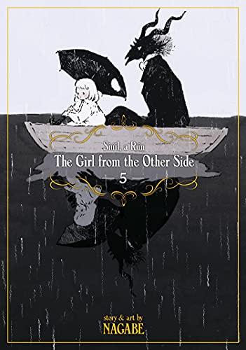 The Girl from the Other Side Siuil, a Run 5: Siúil, a Rún