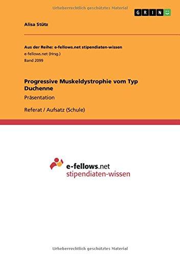 Progressive Muskeldystrophie vom Typ Duchenne: Präsentation