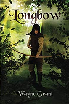 Longbow - Book #1 of the Saga of Roland Inness