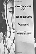 Chronicles Of Her Mind's Eye: Awakened