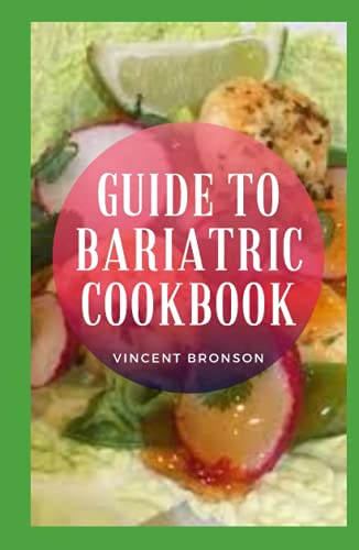 Guide To Bariatric Cookbook