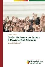 ONGs, Reforma do Estado e Movimentos Sociais:: Nova Cidadania? (Portuguese Edition)