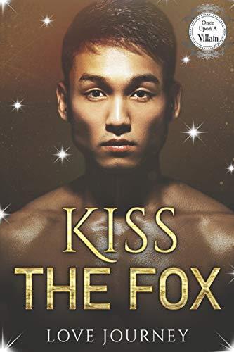 Kiss The Fox: AMBW Villain Romance (Once Upon A Villain Season 2)