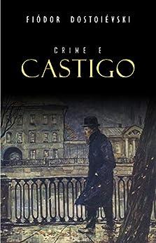 Crime e Castigo por [Fiódor Dostoiévski]