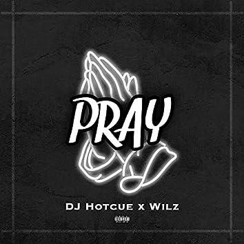 Pray (feat. Wilz)