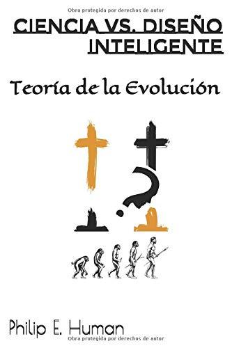 Ciencia vs. Diseño Inteligente: Teoría de la Evolución