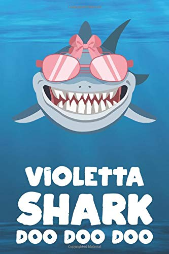 Violetta - Shark Doo Doo Doo: Blank Ruled Personalized & Customized Name Shark Notebook Journal for Girls & Women. Funny Sharks Desk Accessories Item ... Birthday & Christmas Gift for Women.