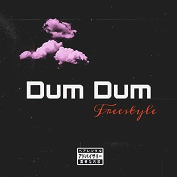 Dum Dum Freestyle