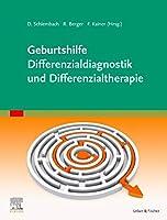 Geburtshilfe - Differenzialdiagnostik und Differenzialtherapie