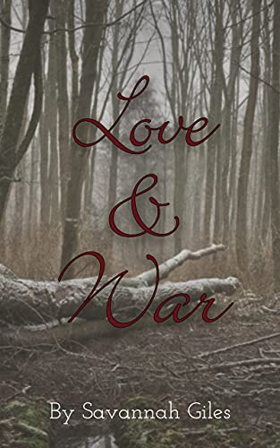 Love & War (Fyoria Series Book 1)
