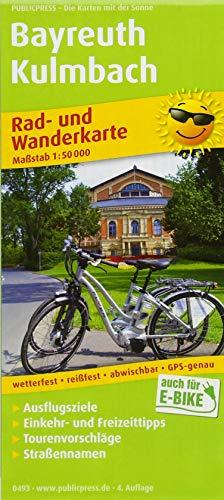 Bayreuth - Kulmbach: Rad- und Wanderkarte mit Ausflugszielen, Einkehr- & Freizeittipps, Tourenvoschlägen & Straßennamen, wetterfest, reissfest, ... 1:50000 (Rad- und Wanderkarte: RuWK)