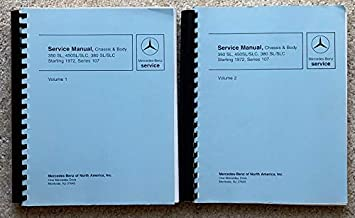 Mercedes-Benz Service Manual, Chassis and Body, 350SL, 450SL/SLC, 380 SL/SLC, Starting 1972, Series 107 (2 Volumes)