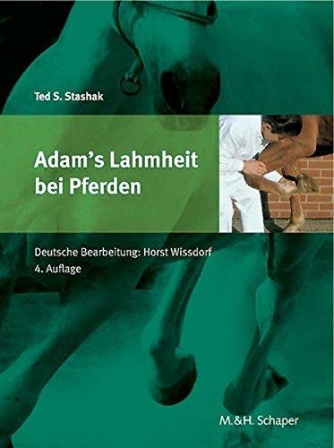 Adams Lahmheit bei Pferden: Schaper Verlag im Vertrieb Schlütersche.