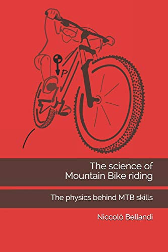 The science of Mountain Bike riding: The physics behind MTB skills