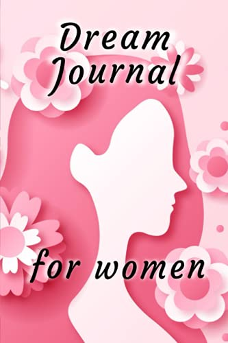 Dream Jornal for Women, Paperback notebook with pages for recording, journaling, and writing your nightly visions.