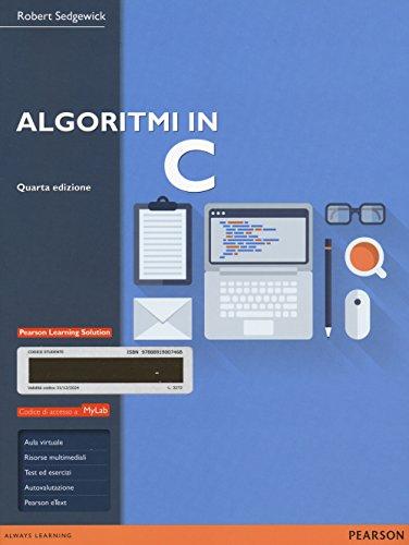 Algoritmi in C. Ediz. mylab. Con espansione online
