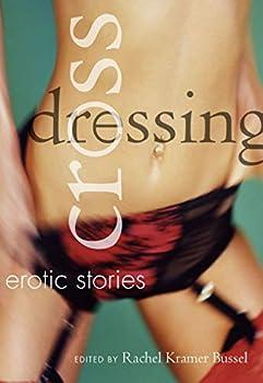 Best erotic crossdressing stories Reviews