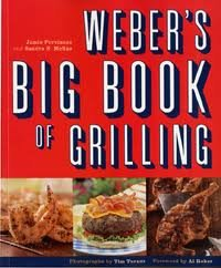 By Jamie Purviance - Weber's Big Book of Grilling: All-New Recipes from America's Favorite Grill-maker (1st Edition) (4.1.2001)