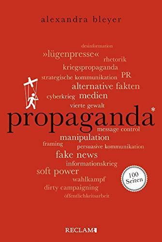 Buchseite und Rezensionen zu 'Propaganda. 100 Seiten (Reclam 100 Seiten)' von Alexandra Bleyer