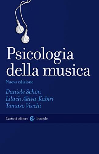 Psicologia della musica (Le bussole Vol. 557)
