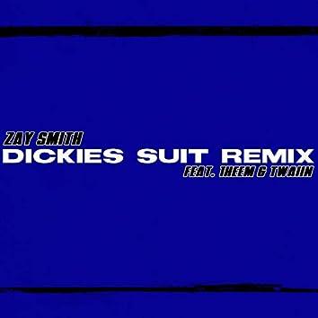 Dickies Suit (Remix)