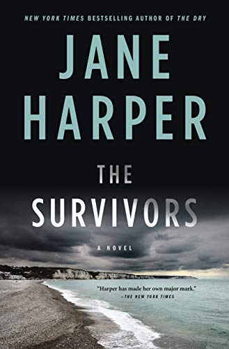 The Survivors: A Novel by [Jane Harper]