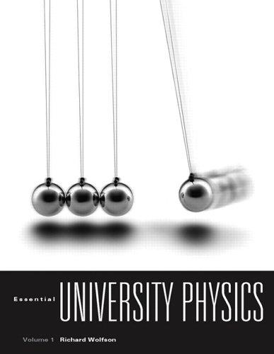 Essential University Physics: 1