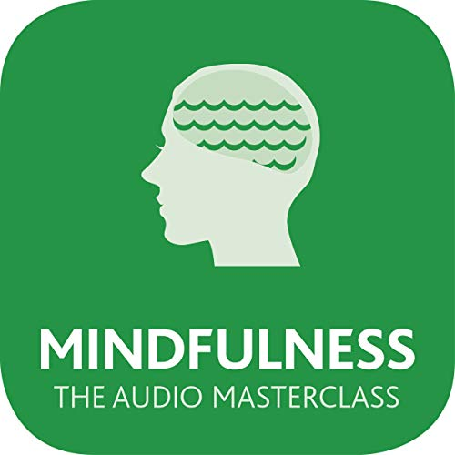 Mindfulness: The Audio Masterclass cover art