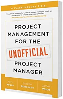 Project Management for the Unofficial Project Manager Paperback