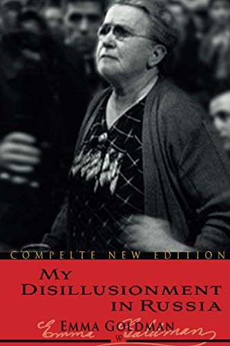 My Disillusionment in Russia (Wisehouse Classics Edition)