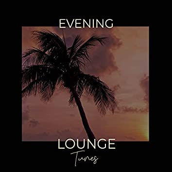 Evening Lounge Tunes