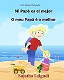 Libro bilingue (Portugues) Mi Papa es el mejor: Libro infantil ilustrado español-portugués (Edición bilingüe), portugués para españoles, Libros para niños (portugues): Volume 7
