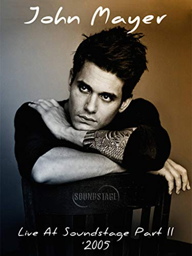 John Mayer - Live at Soundstage - Part Two