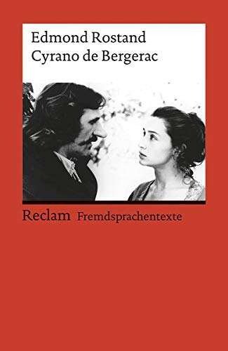 Cyrano de Bergerac: (Fremdsprachentexte): Comedie heroique en cinq actes en vers (Reclams Universal-Bibliothek)