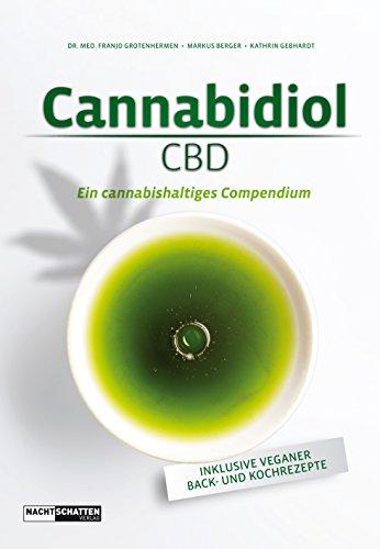Cannabidiol (CBD): Ein cannbishaltiges...