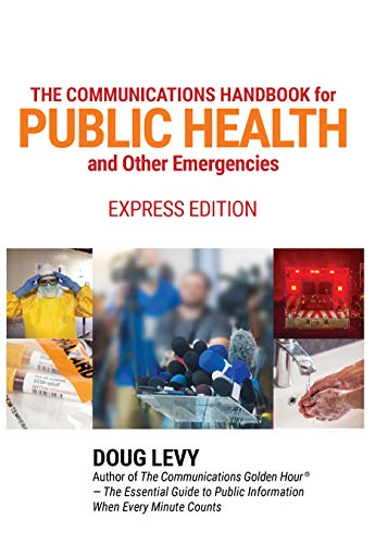 The Communications Handbook for a Public Health Emergency: Express Edition (English Edition)