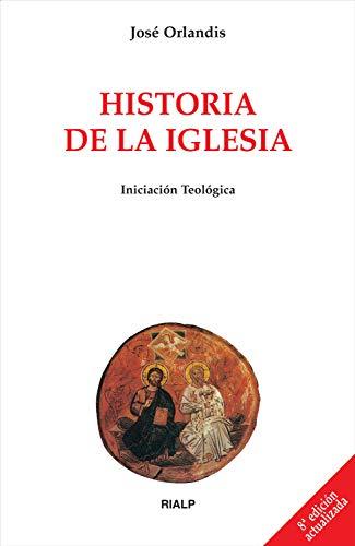 Historia de la Iglesia (Biblioteca de Iniciación Teológica) eBook ...