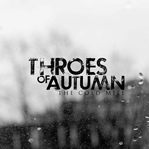 Throes of Autumn